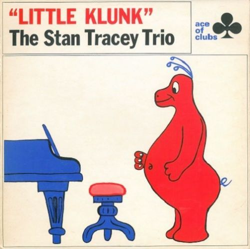 THE STAN TRACEY TRIO Little Klunk Vinyl Record LP Ace Of Clubs 1968